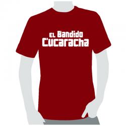 Camiseta El Bandido Cucaracha.